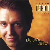 CARON ALAIN  - CD RYTHM'N'JAZZ