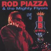 ROD PIAZZA & THE MIGHTY FLYERS  - CD LIVE AT BB KING'S