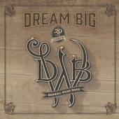 WEBB DARRELL -BAND-  - CD DREAM BIG