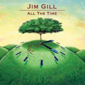 JIM GILL  - CD ALL THE TIME