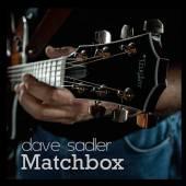 DAVE SADLER  - CD MATCHBOX