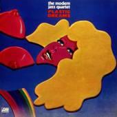 MODERN JAZZ QUARTET  - CD PLASTIC DREAMS