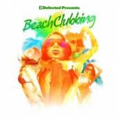 DEFECTED PRESENTS BEACH CLUBBI..  - CD DEFECTED PRESENTS..