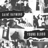 SAINT RAYMOND  - CD YOUNG BLOOD