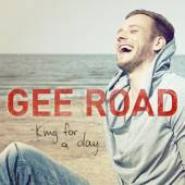 GEE ROAD  - CM KING FOR A DAY(2TRACK) (CD SINGLE)