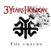 3 YEARS HOLLOW  - CD THE CRACKS