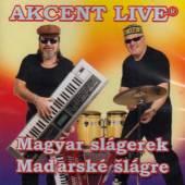 AKCENT LIVE  - CD MAGYAR SLAGEREK / MADARSKE SLAGRE