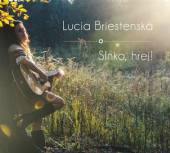 BRIESTENSKA LUCIA  - CD SLNKO, HREJ!