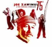ZAWINUL JOE & THE ZAWINUL SYND..  - CD 75TH