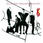 SPANDAU BALLET  - CD THROUGH THE BARRICADES