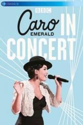 EMERALD CARO  - DVD IN CONCERT