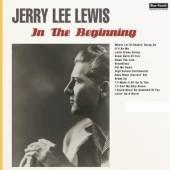 LEWIS JERRY LEE  - VINYL IN THE BEGINNING -HQ- [VINYL]