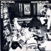 MUSICAL YOUTH  - VINYL 7-POLITICAL/GENERALS [VINYL]