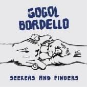 GOGOL BORDELLO  - VINYL SEEKERS AND FI..