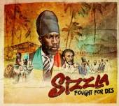 SIZZLA  - CD FOUGHT FOR DIS