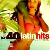VARIOUS  - CD TOP 40 - LATIN HITS-DIGI-