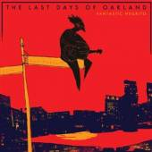 FANTASTIC NEGRITO  - CDG THE LAST DAYS OF OAK