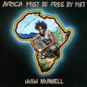 MUNDELL HUGH  - CD AFRICA MUST BE FREE BY..