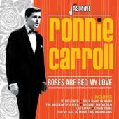 CARROLL RONNIE  - CD ROSES ARE RED MY LOVE