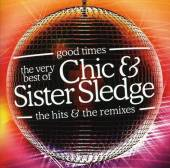 CHIC & SISTER SLEDGE  - 2xCD GOOD TIMES: VERY BEST OF