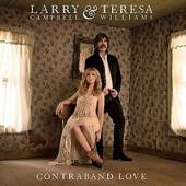 CAMPBELL LARRY / TERESA  - VINYL CONTRABAND LOVE [VINYL]