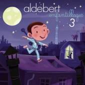 ALDEBERT  - CD ENFANTILLAGES 3