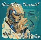 TOUSSAINT NICO WAYNE  - CD PLAYS JAMES COTTON