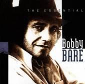 BOBBY BARE  - CD THE ESSENTIAL BOBBY BARE