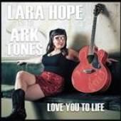 LARA HOPE & THE ARK-TONES  - VINYL LOVE YOU TO LIFE [VINYL]