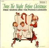 WARING FRED -& PENSYLVAN  - CD TWAS THE NIGHT BEFORE..