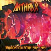 ANTHRAX  - 4xCD BROADCAST COLLECTION 1987 - 1993