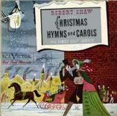 SHAW ROBERT -CHORALE-  - CD CHRISTMAS HYMNS AND.. 2
