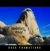 YAWNING MAN  - VINYL ROCK FORMATIONS [VINYL]