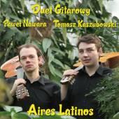 DUET GITAROWY PAWEL NAWAR  - CD AIRES LATINOS