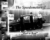 SPEEDOMETORS  - CD REEL TO REAL