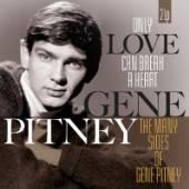 PITNEY GENE  - 2xVINYL ONLY LOVE CAN.. [VINYL]