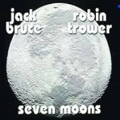 JACK BRUCE & ROBIN TROWER  - VINYL SEVEN MOONS (R..