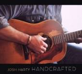 HARTY JOSH  - CD HANDCRAFTED