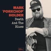 HOLDER MARK PORKCHOP  - VINYL DEATH AND THE BLUES [VINYL]