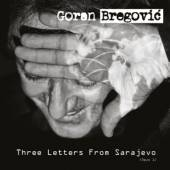 BREGOVIC G.  - CD THREE LETTERS FROM SARAJEVO