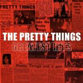 PRETTY THINGS  - CD GREATEST HITS