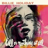 HOLIDAY BILLIE  - CD ALL OR NOTHING AT ALL