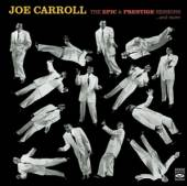 CARROLL JOE  - CD EPIC & PRESTIGE..