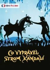 FILM  - DVD CO VYPRAVEL STROM KANDALI