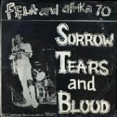 KUTI FELA  - VINYL SORROW, TEARS & BLOOD [VINYL]