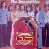 IMPOSSIBLES  - VINYL HOT PEPPER [VINYL]