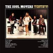 SOUL MOVERS  - CD TESTIFY!
