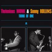 THELONIOUS MONK & SONNY ROLLIN  - VINYL THINK OF ONE (..
