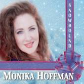HOFFMAN MONIKA  - CD SNOWBOUND