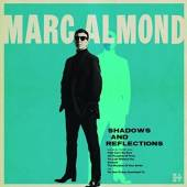 ALMOND MARC  - CD SHADOWS AND REFLECTIONS